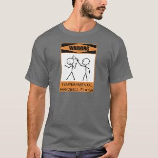 Warning Temperamental Handbell Player T-Shirt