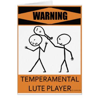 Warning Temperamental Lute Player Card