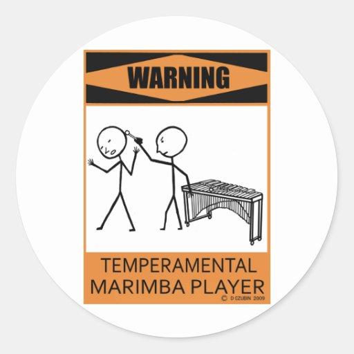 Warning Temperamental Marimba Player Classic Round Sticker