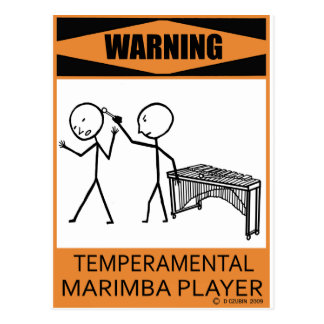 Warning Temperamental Marimba Player Postcard