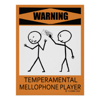 Warning Temperamental Mellophone Player Poster
