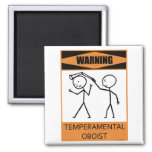 Warning Temperamental Oboist Fridge Magnets