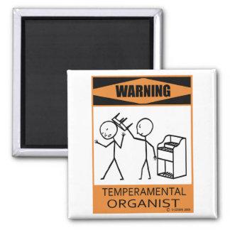 Warning Temperamental Organist 2 Inch Square Magnet