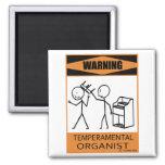 Warning Temperamental Organist Magnets