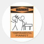 Warning Temperamental Pianist Round Sticker