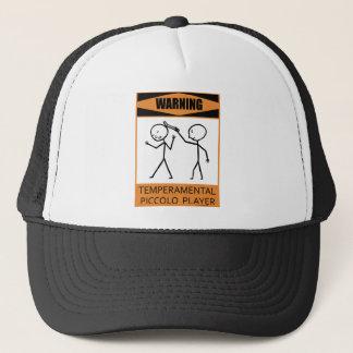 Warning Temperamental Piccolo Player Trucker Hat