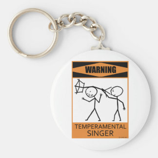 Warning Temperamental Singer Basic Round Button Keychain