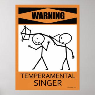 Warning Temperamental Singer Poster