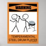 Warning Temperamental Steel Drum Player Poster