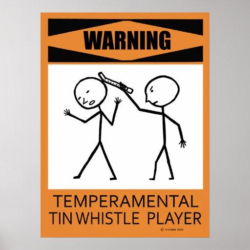 Warning Temperamental Tin Whistle Player Poster