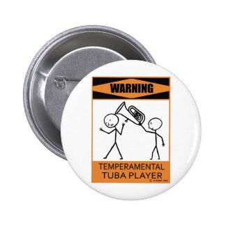 Warning Temperamental Tuba Player Pinback Button