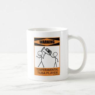 Warning Temperamental Tuba Player Coffee Mug