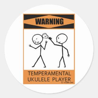 Warning Temperamental Ukulele Player Classic Round Sticker