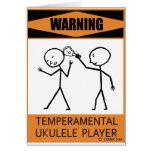 Warning Temperamental Ukulele Player Greeting Card