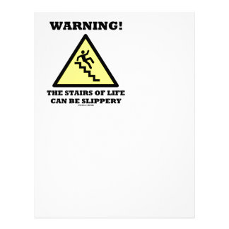 Warning! The Stairs Of Life Can Be Slippery Letterhead