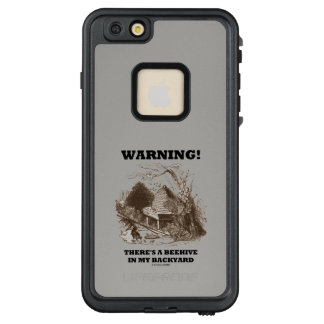 Warning! There's A Beehive In My Backyard Beekeep LifeProof® FRĒ® iPhone 6/6s Plus Case