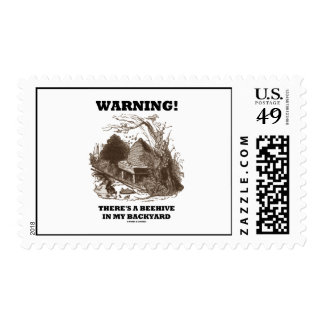 Warning! There's A Beehive In My Backyard Postage Stamp