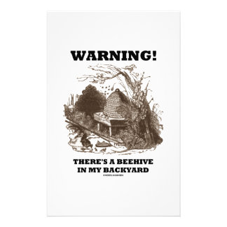 Warning! There's A Beehive In My Backyard Stationery