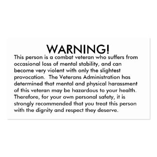 WARNING!, This person is a combat veteran who s... Double-Sided Standard Business Cards (Pack Of 100)