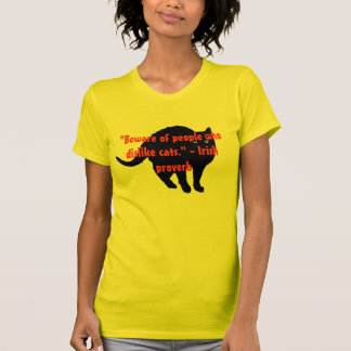 Warning to cat haters shirt