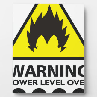 Warning to power its to over 9000 plaque