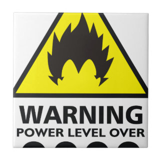 Warning to power its to over 9000 tile