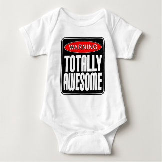 Warning: Totally Awesome Baby Bodysuit