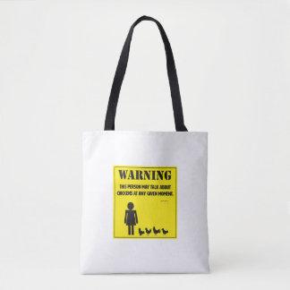 Warning! Tote Bag
