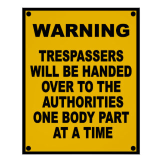 Warning Trespassers Poster