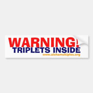 WARNING! TRIPLETS INSIDE BUMPER STICKER