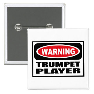Warning TRUMPET PLAYER Button