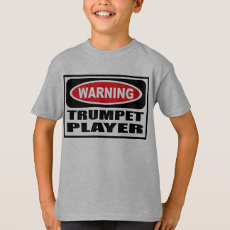 Warning TRUMPET PLAYER Kid's T-Shirt