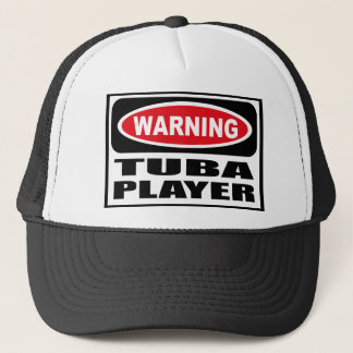 Warning TUBA PLAYER Hat