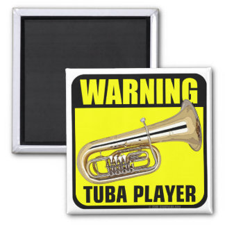 Warning Tuba Player Magnet