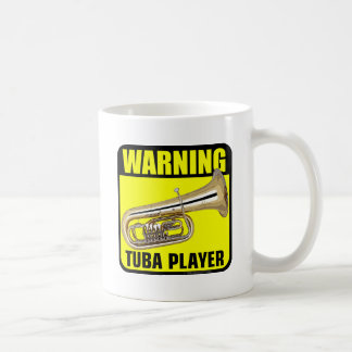 Warning Tuba Player Coffee Mugs