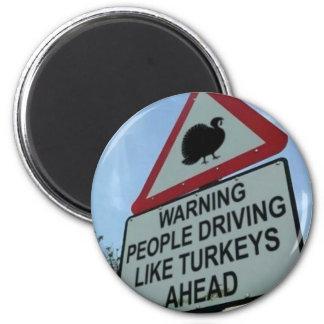 'Warning: Turkey drivers ahead' Magnet