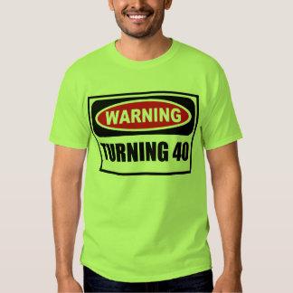 Warning TURNING 40 Men's T-Shirt