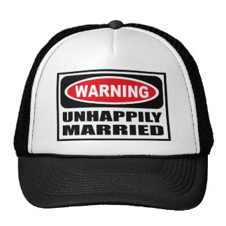 Warning UNHAPPILY MARRIED Hat