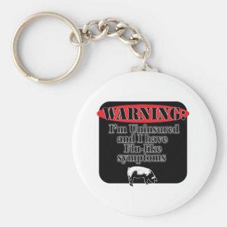 Warning Uninsured Keychain