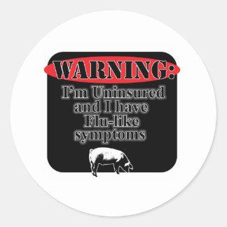 Warning Uninsured Classic Round Sticker