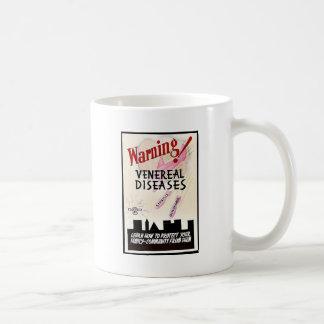 Warning Venereal Diseases Coffee Mug