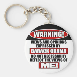 Warning! Views Express By Obama Basic Round Button Keychain