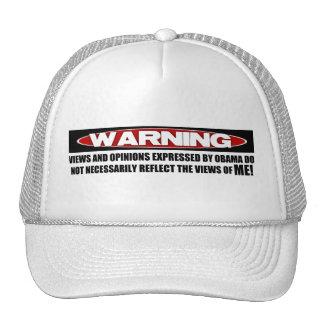 Warning! Views Express By Obama Trucker Hat