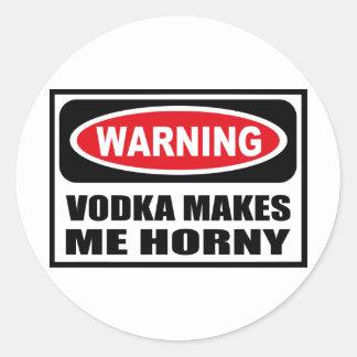 Warning VODKA MAKES ME HORNY Sticker