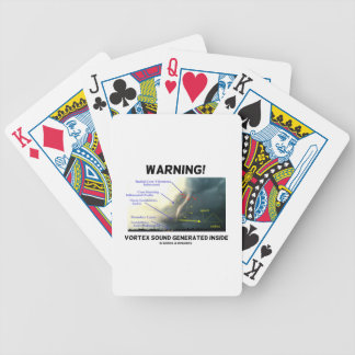 Warning! Vortex Sound Generated Inside (Tornado) Bicycle Playing Cards