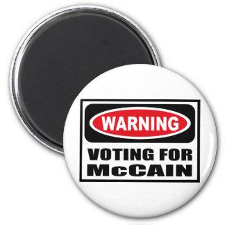 Warning VOTING FOR McCAIN Magnet