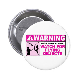 WARNING Watch For Flying Objects! Buttons