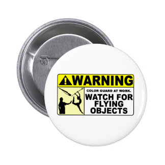 WARNING Watch For Flying Objects! 2 Inch Round Button