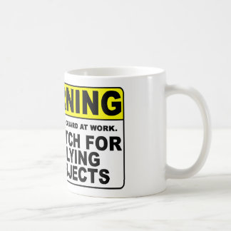 WARNING Watch For Flying Objects! Coffee Mug