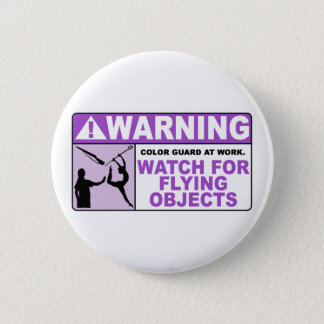 WARNING Watch For Flying Objects! Pinback Button